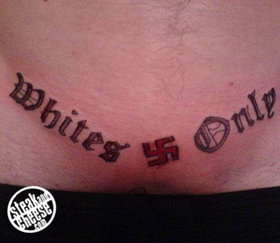 So racist tattoos exist and this is one of the least erotic.